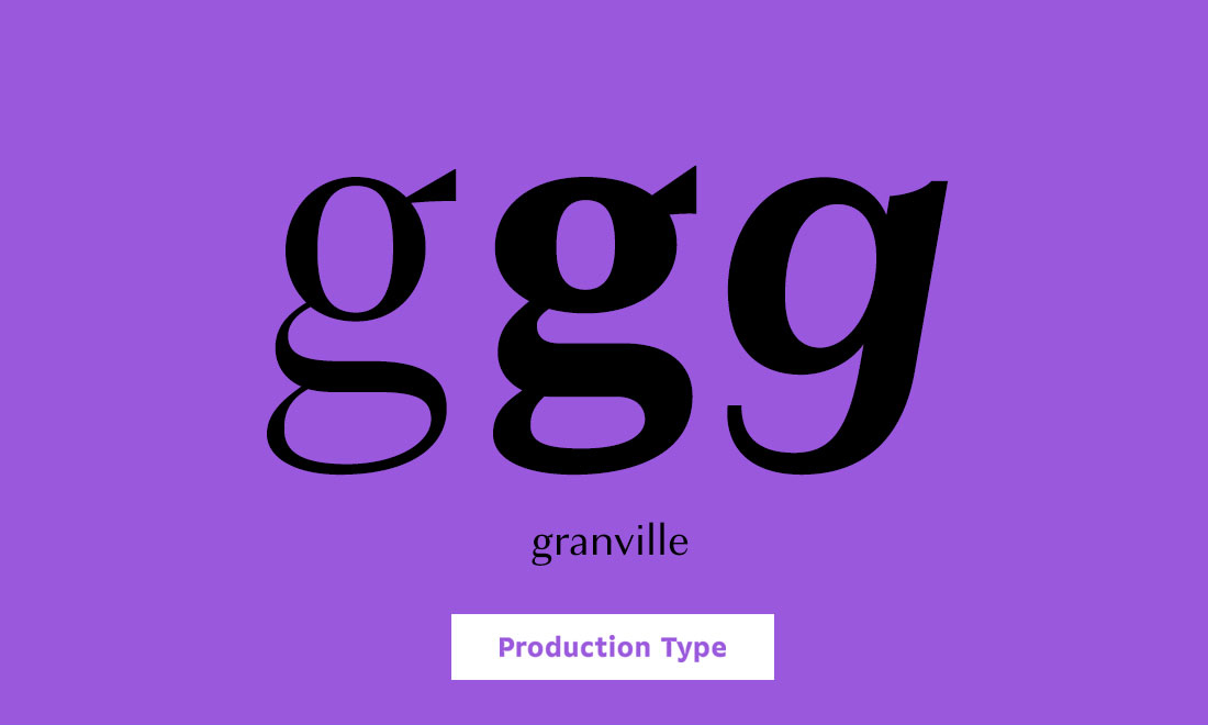 Production Type Granville