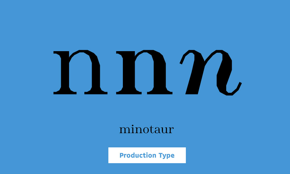 Production Type Minotaur