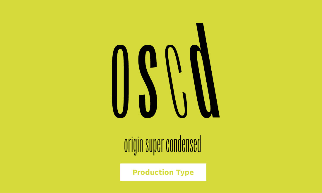 Production Type OriginSuperCondensed