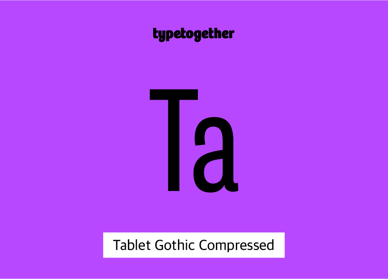 Tablet Gothic Compressed