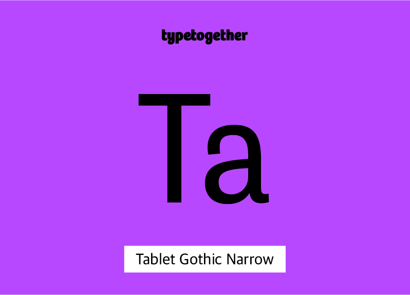 Tablet Gothic Narrow