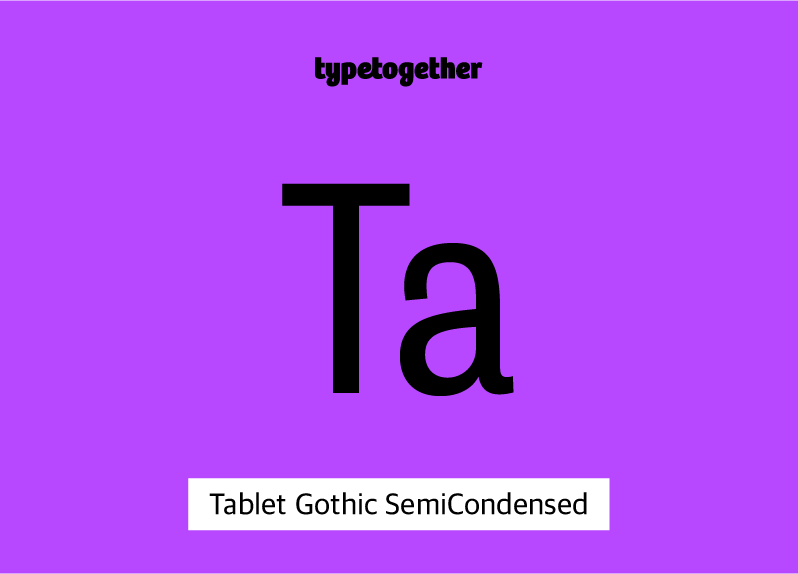 Tablet Gothic SemiCondensed