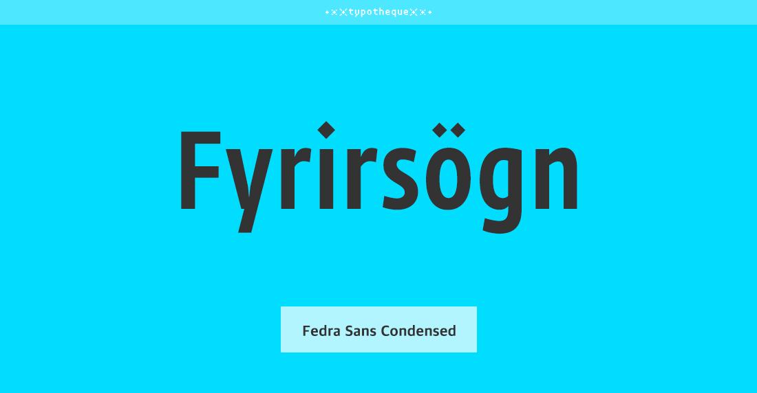 Fedra Sans Condensed Std