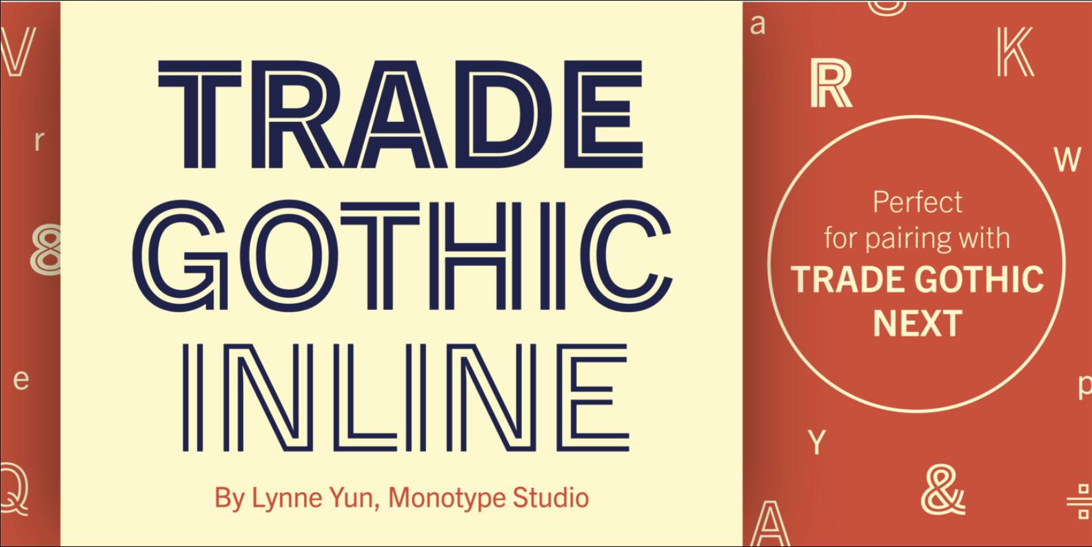 Trade Gothic Inline